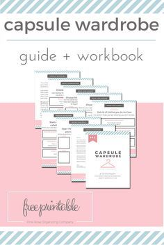Free Printable Capsule Wardrobe Guide and Workbook.  Perfect style and fashion strategy for busy moms. Download now while it's still free!