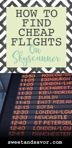How To Find Cheap Flights On Skyscanner - Sweet + Savor Travel Info, Cheap Travel, Travel Advice, Budget Travel, Travel Tips, Travel Destinations, Fun Travel, Travel Money, Travel Stuff