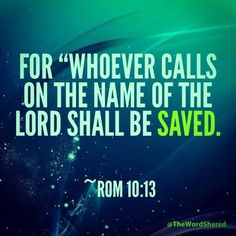 Romans 10:13. Salvation is for any and everybody who calls upon Him. On Friday a thief and Sunday a king. The Holy Spirit is waiting in every person's heart. It truly is a wonder that all we- as sinners - have to do is ask. Ask to be purified, cleansed, to be pulled from the eternal torment that is Hell and life without knowing the perfection and stability that is Jesus. It is cruel to deny any man, women, or child anything that may even come close to helping them revel in His majesty.