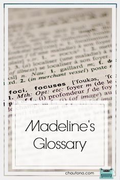 The Unofficial Glossary to Meddlin' Madeline: Sweet on You | Chautona Havig