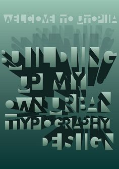 Jakob Heichelmann - Welcome to Utopia #type #design