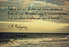 L. M. Montgomery - Anne of Green Gables quote