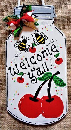 Welcome Y'all MASON JAR Cherries & Bumblebees Sign Wall Art Cherry Door Plaque Handcrafted Hand Painted Wreath Embellishment Wood Wooden – Door hanger Wooden Door Signs, Wooden Door Hangers, Wooden Doors, Wood Signs, Diy Signs, Mason Jars, Mason Jar Crafts, Wood Painting Art, Wood Art