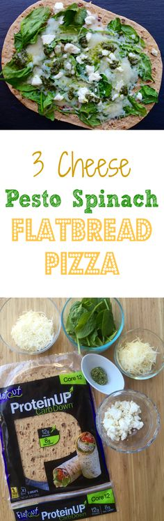 3 Cheese Pesto Spinach Flatbread Pizza: great source of protein and super simple.