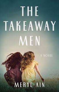 Literary Flits: The Takeaway Men by Meryl Ain + #Giveaway