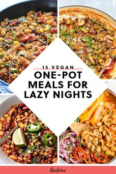 15 Vegan One-Pot Meals for Lazy Nights purewow dinner recipe food one pot vegan healthy 545428204873315856 Easy Vegan Dinner, Vegan Dinner Recipes, Whole Food Recipes, Vegetarian Recipes, Healthy Recipes, Dinner Healthy, Vegetarian One Pot Meals, Plant Based Dinner Recipes, One Pot Recipes