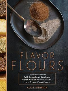 n this monumental new work, beloved dessert queen Alice Medrich applies her baking precision and impeccable palate to flavor flours—wheat-flour alternatives including rice flour, oat flour, corn flour, sorghum flour, teff, and more. The resulting (gluten-free!) recipes show that baking with alternate flours adds an extra dimension of flavor. Brownies made with rice flour taste even more chocolaty.