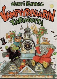 Mauri Kunnas - Vampyyrivaarin tarinoita My Childhood Memories, Childhood Toys, Horror Books, Typography Prints, Cute Characters, My Children, Kids, Childrens Books, Illustrators