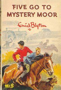 Five Go to Mystery Moor by Enid Blyton A fun weekend in Longnor Shropshire anyway - more mashed potato anyone?!