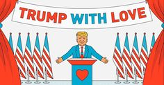 Turn Trump's Words into Messages of Love.