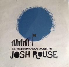 Josh Rouse – The Mediterranean Sounds Of Josh Rouse
