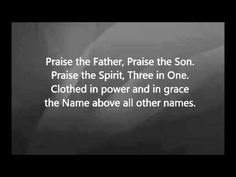 Chris Tomlin - Praise the Father Praise the Son with Lyrics