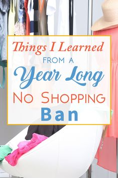 A Year Long No Shopping Challenge - Here's what I learned and how it changed Michelle's life.
