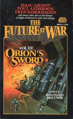 Orion's Sword  Editors: Reginald Bretnor Year: 1989-02-00 Publisher: Baen  Cover: Eddie Jones