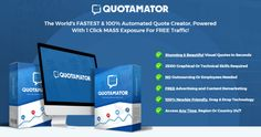 Quotamator Pro Automated Visual Quote Maker Software - Great World's Fastest and 100% Automated Quote Creator, Powered with 1 Click Mass Exposure for Free Traffic, Revolutionary, Visually-Engaging System to Immediately Grab Your Visitors On a Personal, Human-Level and Inspire Them to Buy on Impulse