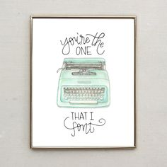 Punny Print- You're the One That I Font