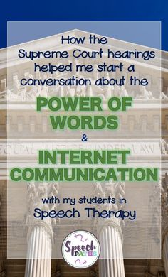 The Kavanaugh hearings helped me start a conversation about the power of words and the importance of effective internet communication.  Read how I targeted these goals in speech therapy!