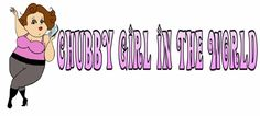 Go to www.chubbygirlintheworld.com for the latest in fashion news and reviews and style tips for the full figured fierce female.