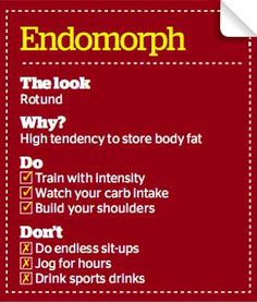 endomorph do's and dont's