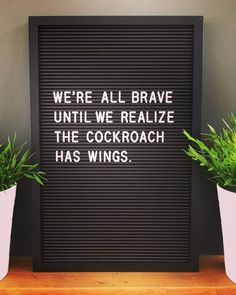 the nicest quotes for your letterboard - Funny Word Board, Quote Board, Message Board, Quotable Quotes, Me Quotes, Funny Quotes, Brave Quotes, Quotes Girls, Humour Quotes