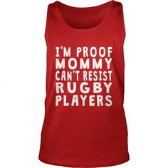 Awesome Rugby Lovers Tee Shirts Gift for you or your family member and your friend:  Proof Mommy Cant Resist Rugby Players Sport Girl Boy Guy Lady Men Women Man Woman Coach Player Tee Shirts T-Shirts