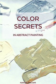 Color Secrets: What Secrets Do The Pros Know? Learn secrets of the pros to create visually stunning, high visual contrast paintings in your abstract art.