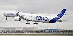 The Airbus A350-1000 Completes First Flight • Airways Magazine