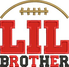 Lil Brother Football Applique - DigiStitches Machine Embroidery Designs