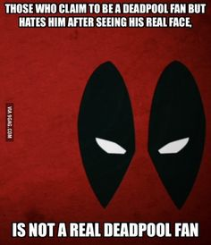 """Pissed with everybody saying they're a fan but """"Eww he looks ugly. I hate him."""" Bro, do you even comics? Film Deadpool, Deadpool Funny, American Comics, Pissed, Book Publishing, Best Funny Pictures, Being Ugly, Bro, Nerdy"""