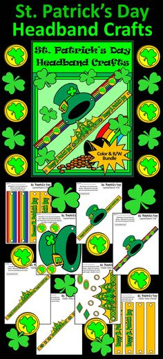 St. Patrick's Day Headband Crafts Activity Packet: Printable St. Patrick's Day craft activity packet containing two different headbands so students can participate in the wearing o' the green. Simply cut out the pieces and tie with yarn. Line art versions for coloring are also included.  Contents Include: * One Leprechaun's Hat St. Patrick's Day Headband * One Celtic Fairy Circlet St. Patrick's Day Headband  #St #Patrick's #Day #Crafts #Activities #Teacherspayteachers