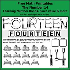 Free math printables for Kindergarten and Grade 1. The number 14: addition, subtraction, number bonds, place value, writing fourteen in words, and more.