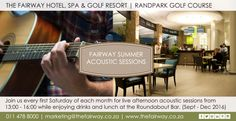 SUMMERTIME AND THE LIVING IS EASY AT FAIRWAY HOTEL'S ACOUSTIC SATURDAYS. Hotel Spa, Acoustic, Summertime, Golf Courses, Easy