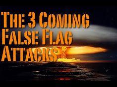 50. The 3 Coming False Flag Attacks