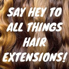 Say Hey, Hair Extensions, Salons, Weave Hair Extensions, Extensions Hair, Lounges, Extensions