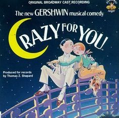 File:Crazy for You musical.jpg - Wikipedia, the free encyclopedia  1,622 performances