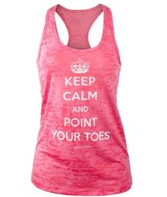 Covet Dance Clothing - Keep Calm and Point Your Toes