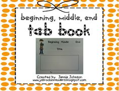 Classroom Freebies: Beginning, Middle, End Tab Book