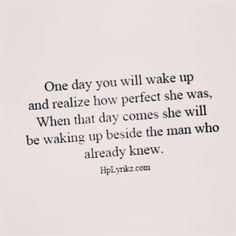 I wake up next to my JM who happens to think I am :) Great Quotes, Quotes To Live By, Inspirational Quotes, Quotes On Lost Love, Finding Love Quotes, Words Quotes, Me Quotes, Sayings, Breakup Quotes