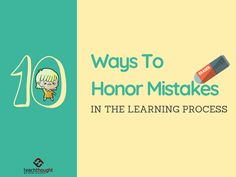 10 Ways To Honor Mistakes In The Learning Process Learning Theory, Learning Process, Learning Styles, Learning Resources, Problem Solving Activities, 21st Century Learning, Curriculum Planning, Formative Assessment, Instructional Design