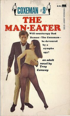 The Man-Eater - Coxeman by Troy Conway Retro Advertising, Retro Ads, Vintage Advertisements, Vintage Ads, Vintage Posters, Vintage Book Covers, Vintage Books, Pulp Fiction Art, Old Ads