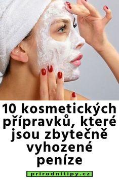 10 kosmetických přípravků, které jsou zbytečně vyhozené peníze Masky