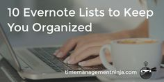 I use Google Drive instead of Evernote, but these are still good lists.