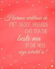 Mamma is verseker die beste ma ooit. Mom Birthday, Birthday Wishes, Goeie More, Afrikaans Quotes, Photo Pin, I Can Relate, True Words, Videos Funny, Happy Life