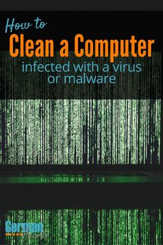 How to Clean Computer | How to Remove Virus from Computer | Malware Removal | How to Clean Infected Computer | Anti-Virus & malware software via @GermanPearls