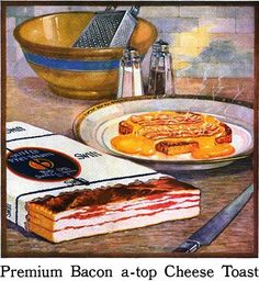Oh how I adore bacon and cheese toast!  #1920s #bacon #breakfast #vintage #food #ad