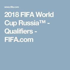 2018 FIFA World Cup Russia™   - Qualifiers - FIFA.com  Source by koviktor1974   #fifa under 17 world cup #fifa women's world cup #fifa women's world cup 2018 #fifa world cup 2018 #fifa world cup schedule #fifa worldcup 2018