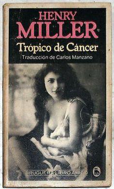 Henry Miller Tropic of Cancer