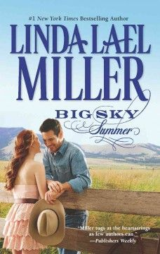 Big Sky by Linda Lael Miller, the queen of Western romance novels!  #romance #books
