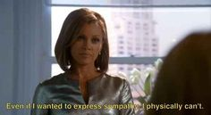 "She never spared sympathy. | 24 Reasons Wilhelmina Slater Gave You Life On ""Ugly Betty"""