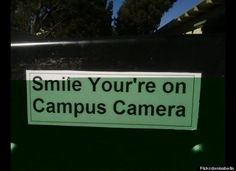 Grammar fail: Smile your're on campus camera. This sentence has a spelling error. Grammar win: Smile, you're on campus camera.